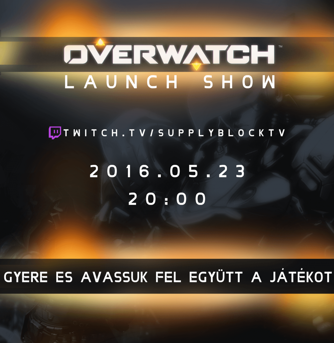 Supplyblock Overwatch Launch Show